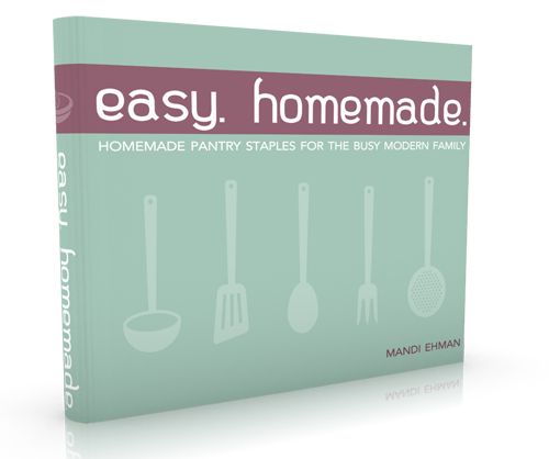 Easy. Homemade by Mandi Ehman