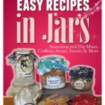 100 More Easy Recipes in a Jar