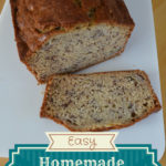 Easy Homemade Banana Bread