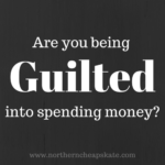 Are You Being Guilted Into Spending Money