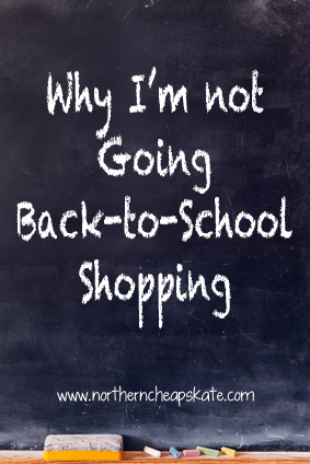 Why I'm Not Going Back-to-School Shopping
