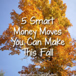 5 Smart Money Moves You Can Make This Fall