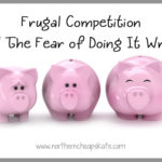 Frugal Competition and the Fear of Doing it Wrong
