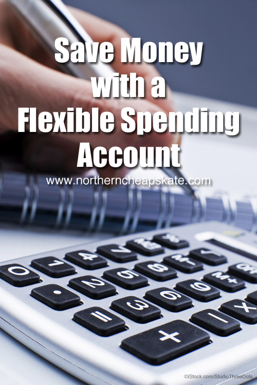 Save Money With a Flexible Spending Account - Northern Cheapskate