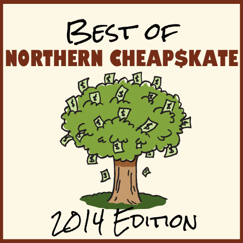 Best of Northern Cheapskate: 2014 Edition