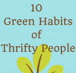 10 Green Habits of Thrifty People