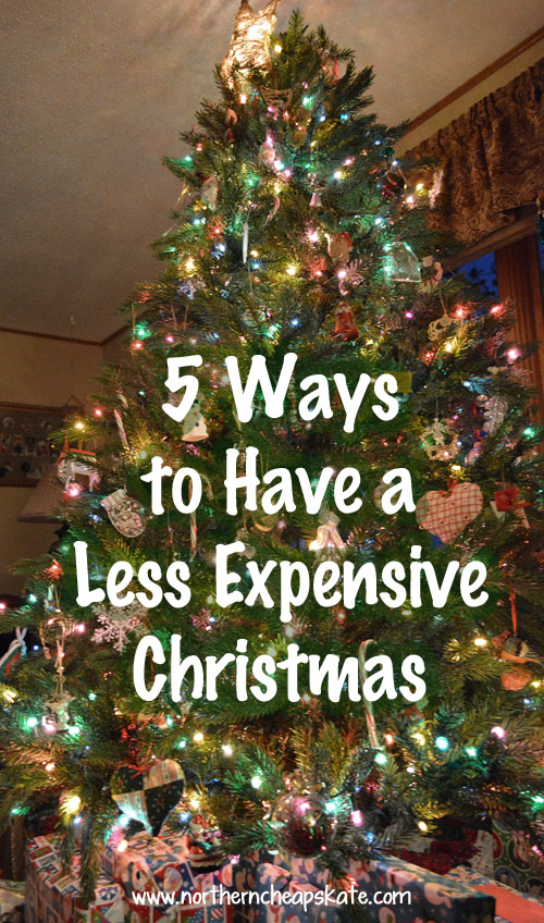 5 Ways to Have a Less Expensive Christmas - Northern Cheapskate