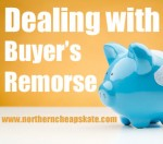 Dealing With Buyer's Remorse