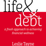 Life & Debt by Leslie Tayne