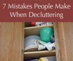 7 Mistakes People Make When Decluttering