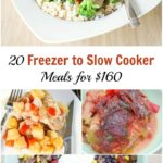20 Freezer to Slow Cooker Meals for $160