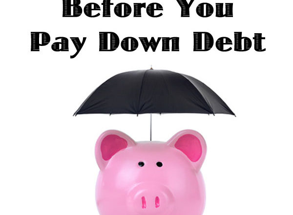 Why You Need An Emergency Fund Before You Pay Down Debt