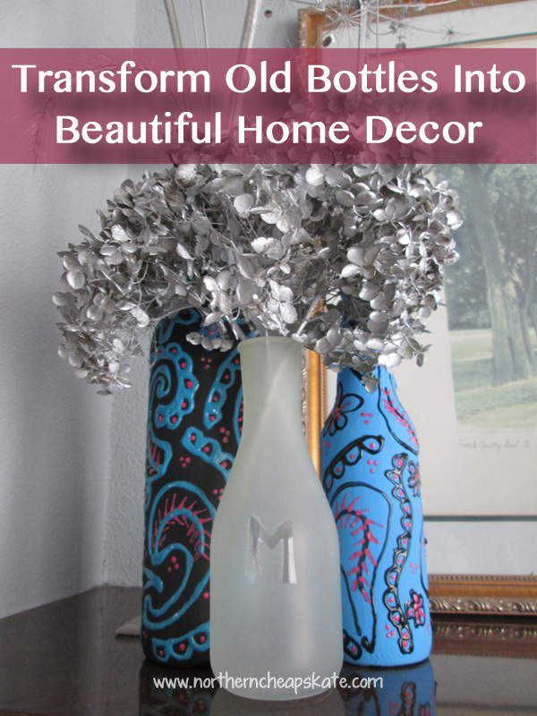 Transform Old Bottles Into Beautiful Home Decor