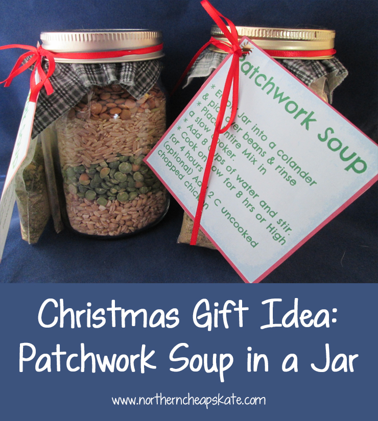 Christmas Gift Idea: Patchwork Soup in a Jar