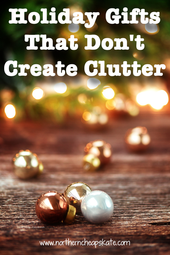 Holiday Gifts That Don't Create Clutter