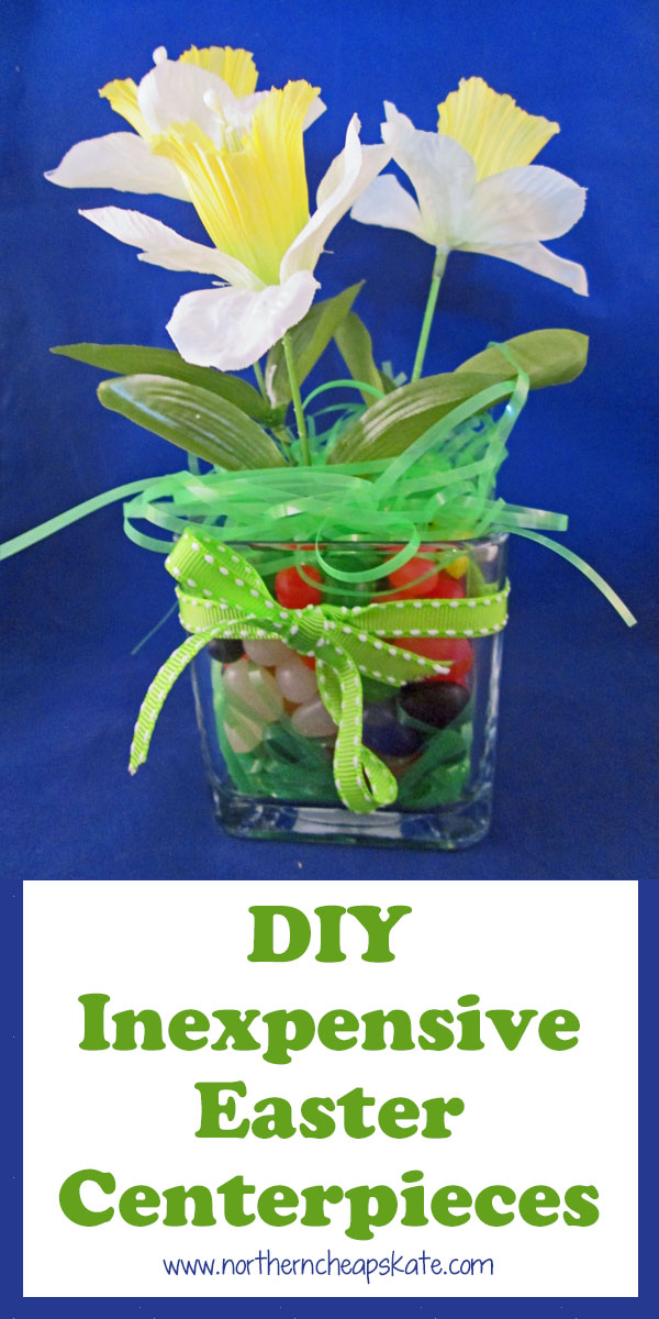 DIY Inexpensive Easter Centerpieces