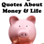5 Meaningful Quotes About Money and Life