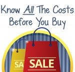 Know All The Costs Before You Buy