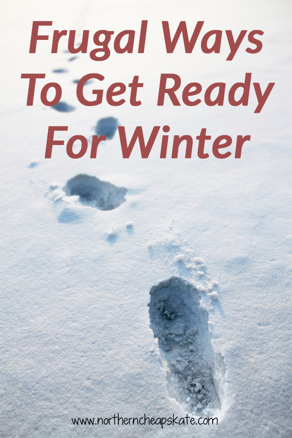 Frugal Ways To Get Ready For Winter