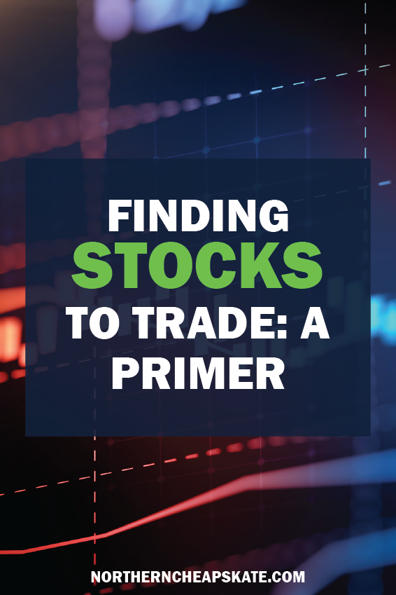 Finding Stocks to Trade | Investing 101 | Stock Market Tips | Learn to Buy Stocks