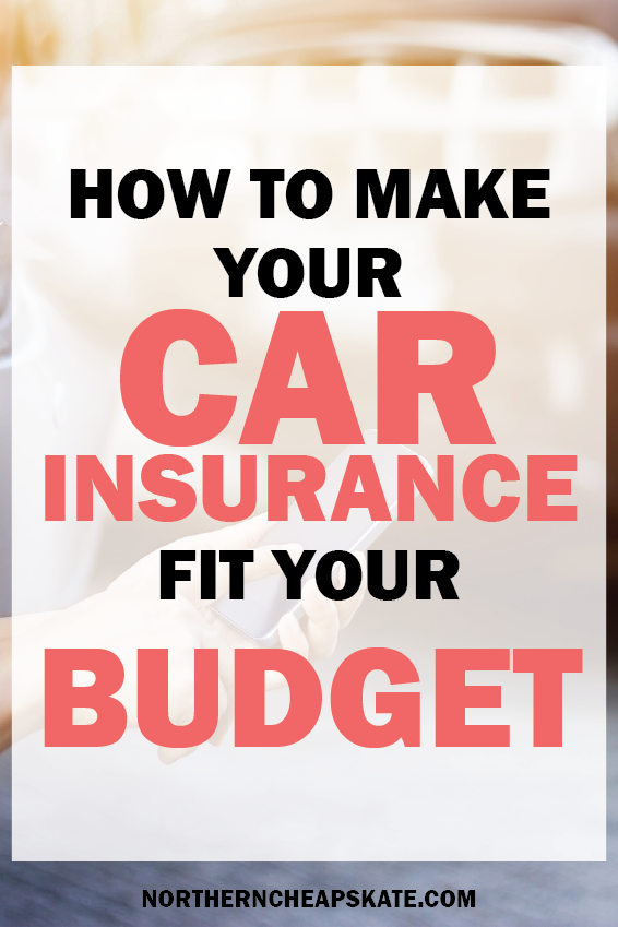 How to Make Your Car Insurance Fit Your Budget | Car Insurance Costs | Save Money on Car Insurance