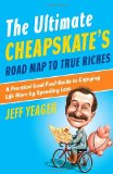 Review: The Ultimate Cheapskate's Road Map to True Riches by Jeff Yeager