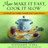 More Make It Fast, Cook It Slow cookbook