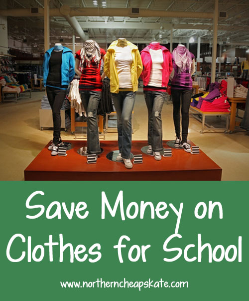 Save Money on Clothes for School