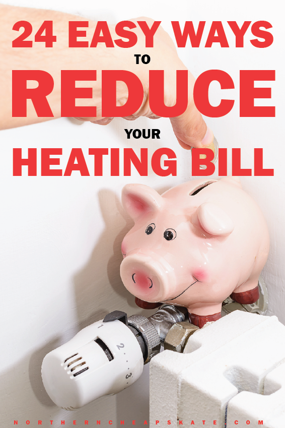 24 Easy Ways to Reduce Your Heating Bill | Heating Costs | Budget Tips | Ways to Save Money | Furnace Costs | Cheap Heating