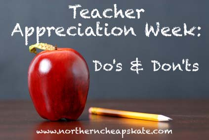 Teacher Appreciation Week Dos Donts