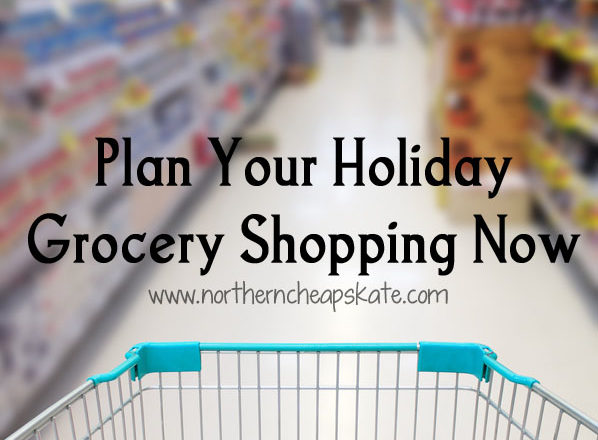 Plan Your Holiday Grocery Shopping Now