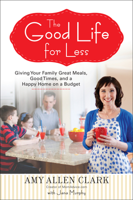 Review: The Good Life for Less