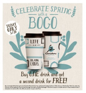 Buy One, Get One Free Drinks at Caribou Coffee