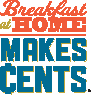 Breakfast at Home Makes Cents