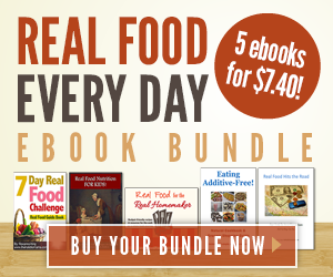 Real Food for Every Day E-Books On Sale