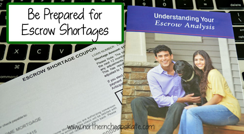 Be Prepared for Escrow Shortages