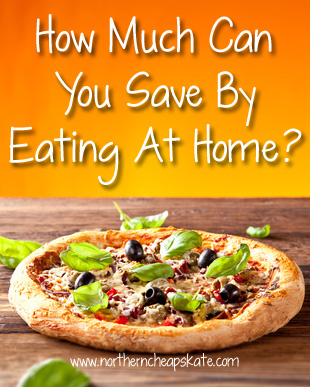 How Much Money Can You Save By Eating at Home?