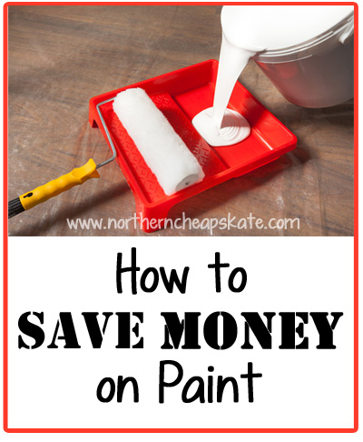 How to Save Money on Paint
