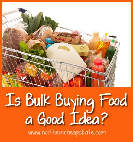 Is Bulk Buying Food a Good Idea?
