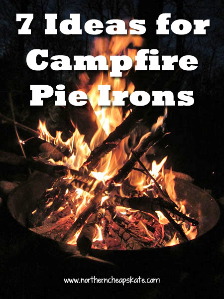 7 Ideas for Campfire Pie Irons