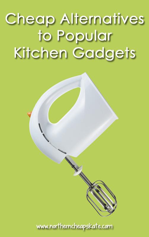 Cheap Alternatives to Popular Kitchen Gadgets