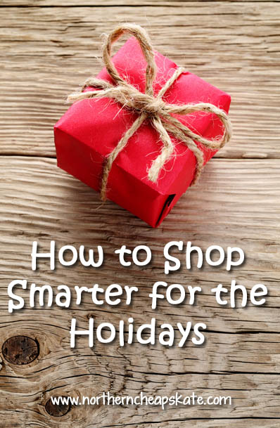 How to Shop Smarter for the Holidays