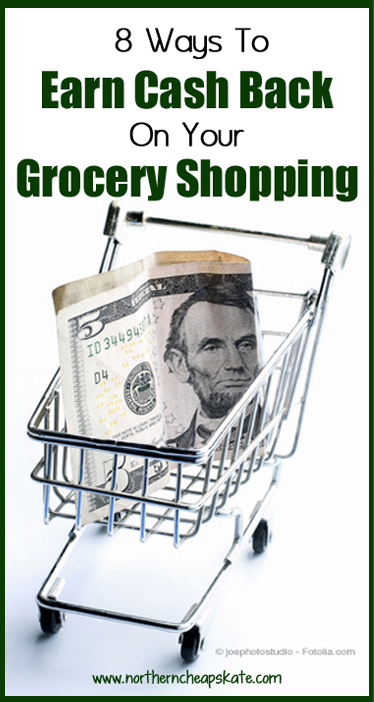 8 Ways to Earn Cash Back On Your Grocery Shopping