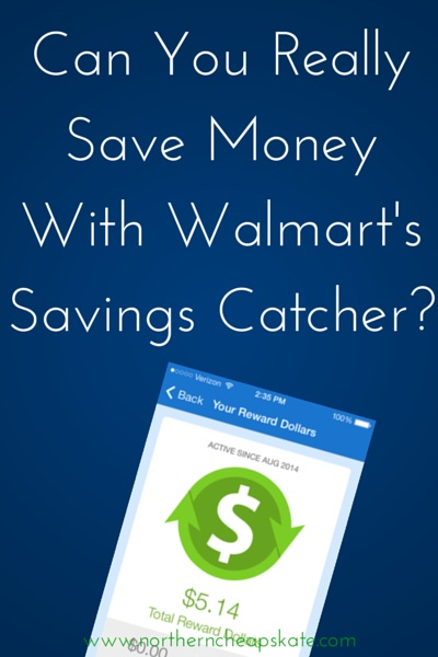 Can  You Really Save Money With Walmart's Savings Catcher?