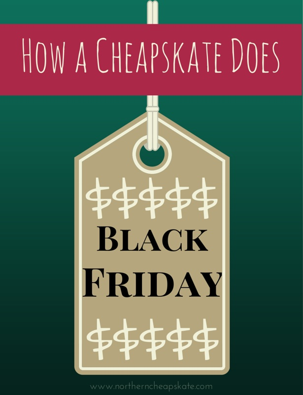 How a Cheapskate Does Black Friday