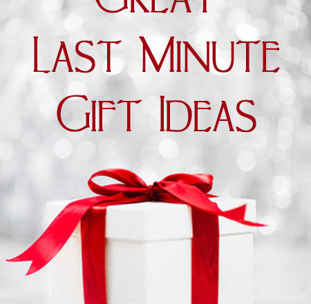 Great Last Minute Gift Ideas