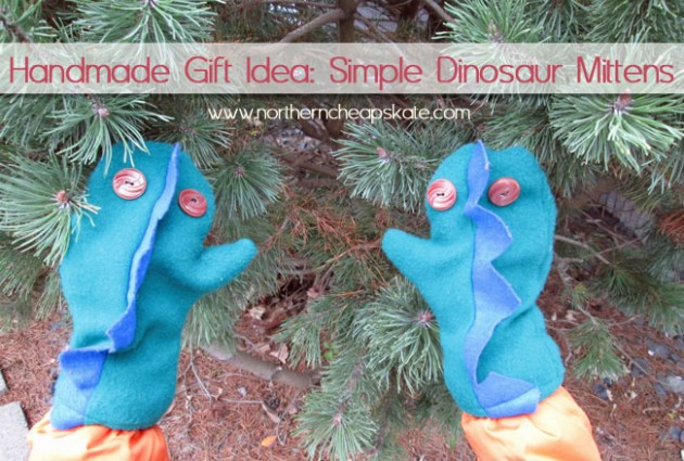 Handmade Gift Idea :Simple Dinosaur Mittens