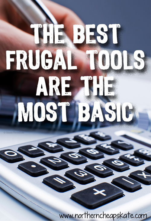 The Best Frugal Tools Are the Most Basic