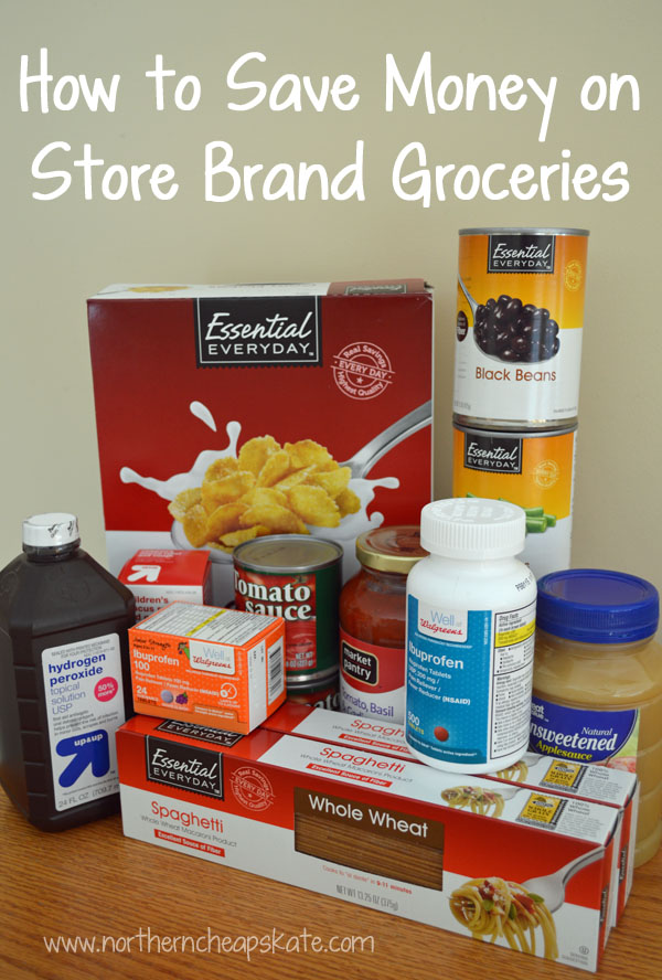 How to Save Money on Store Brand Groceries and Goods