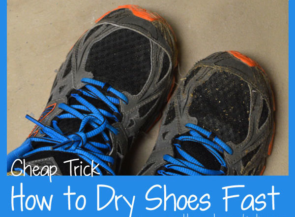 Cheap Trick: How to Dry Shoes Fast